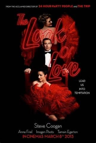 The Look Of Love Film Review Sundance London 2013 Looking For Love Love Film Love Movie Poster