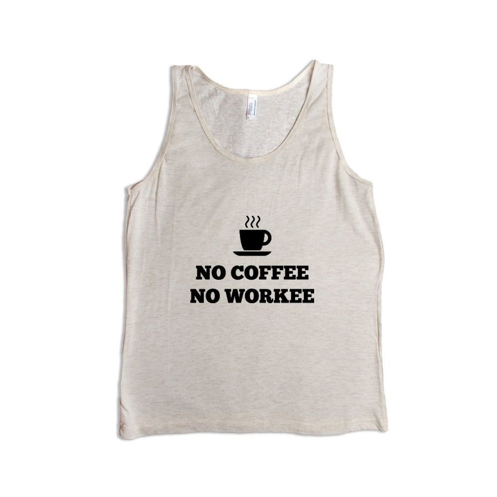 No Coffee No Workee Cafe Caffeine Energy Cappuccino Morning Mornings Sleepy Exhausted Tired Sleep SGAL6 Men's Tank