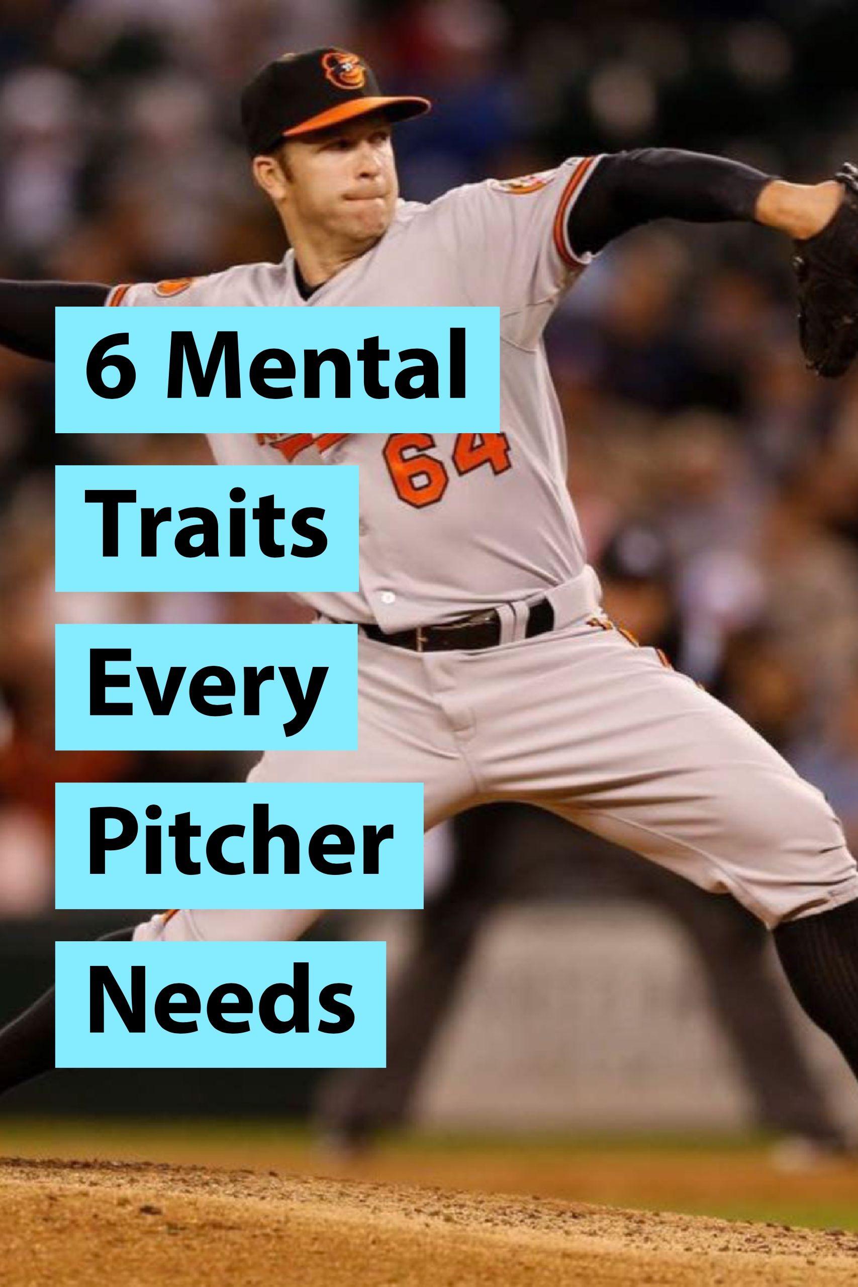 6 Mental Traits Of Good Pitchers Baseball Strategy Toughness And More Baseball Workouts Kids Baseball Baseball Training