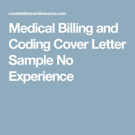 Medical Billing and Coding Cover Letter Sample No Experience - medical billing cover letter