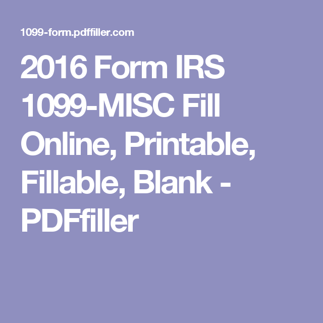 2016 Form IRS 1099-MISC Fill Online, Printable, Fillable