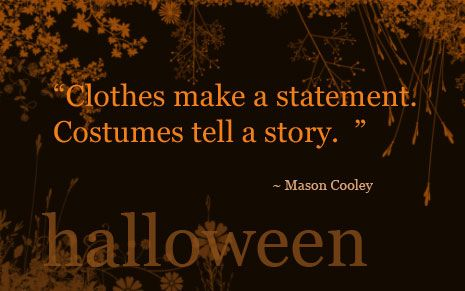 Costumes tell a story quote story saying halloween poem