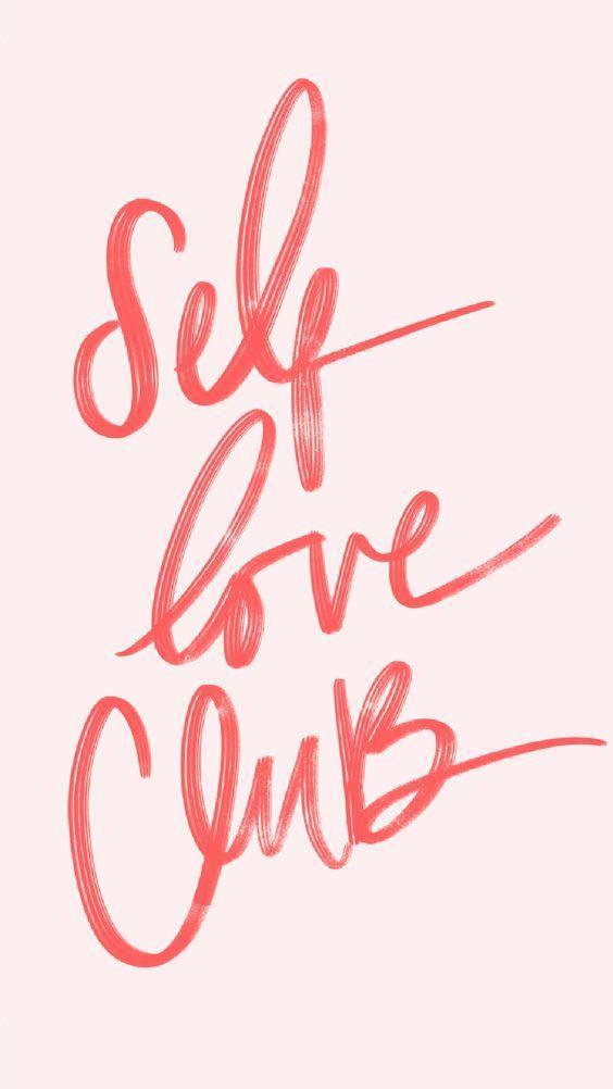 Self Love Club Inspiring Quote