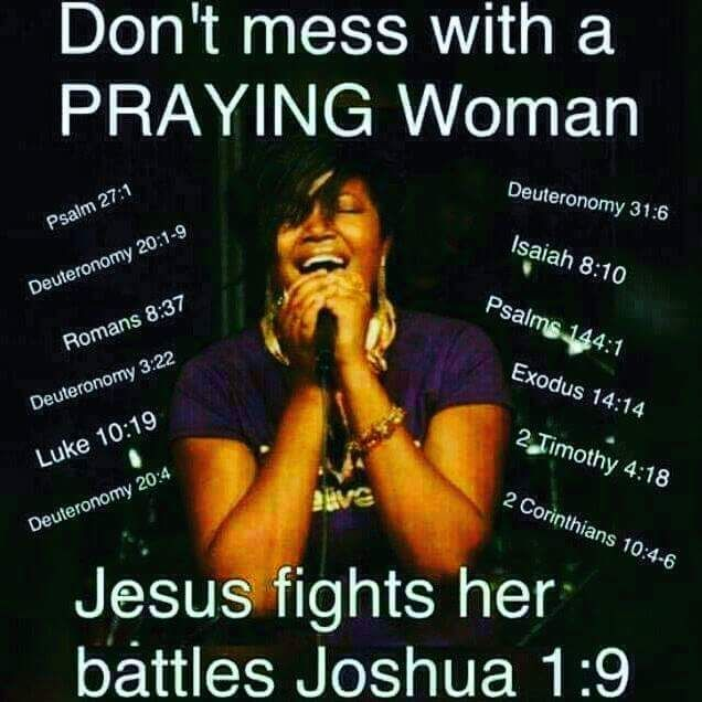 Image Result For Don't Mess With A Praying Woman Quotes