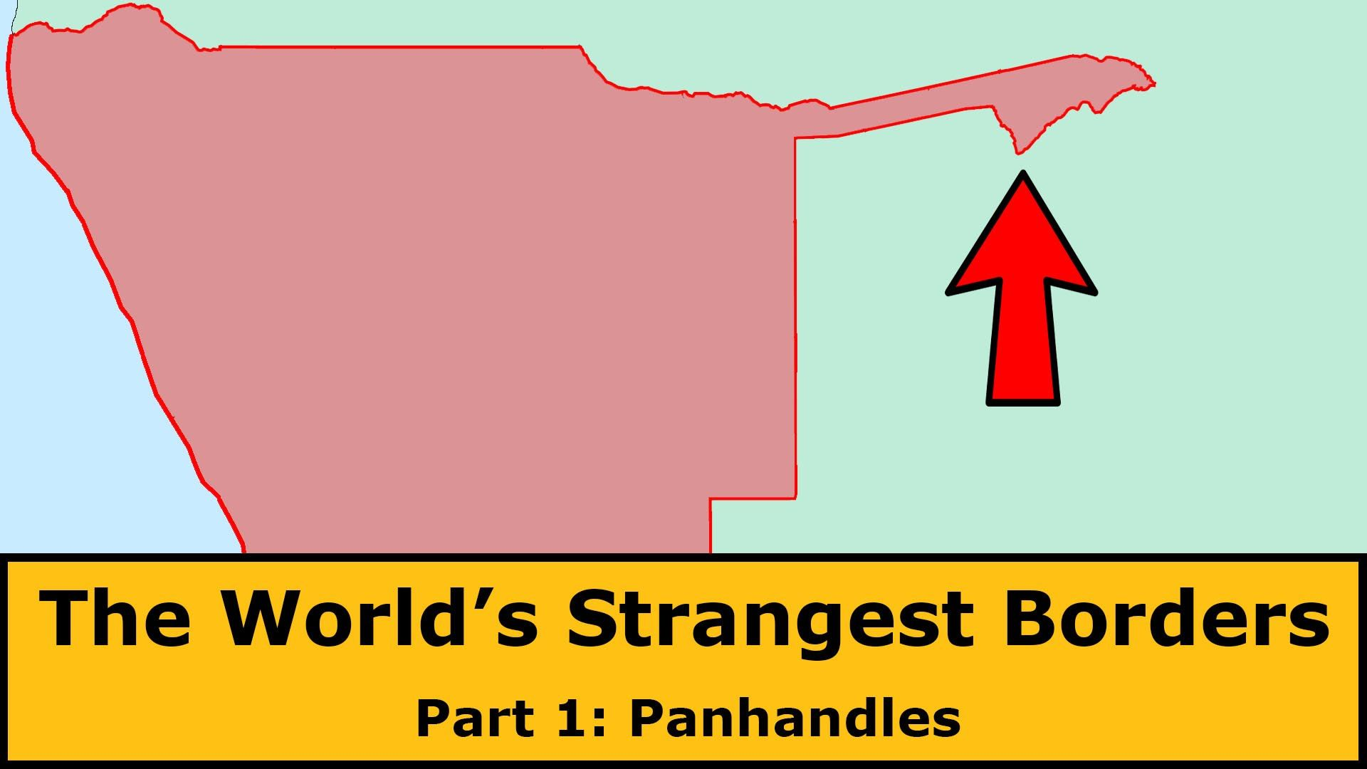 The World's Strangest Borders Part 1: Panhandles