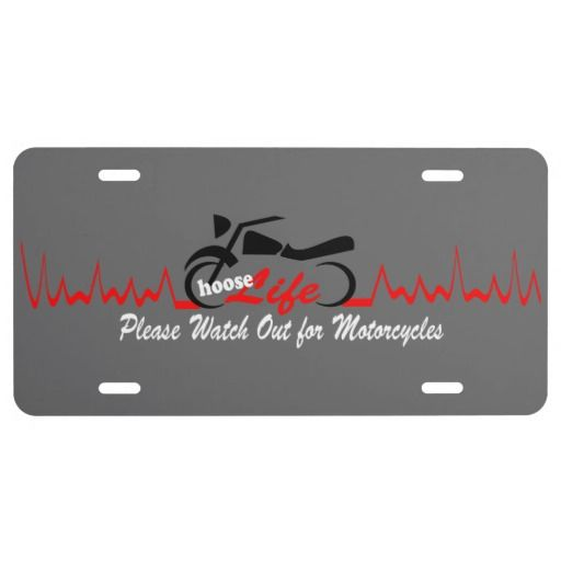 Choose Life, #Motorcycle Awareness  #Cover #License #Plate #awareness