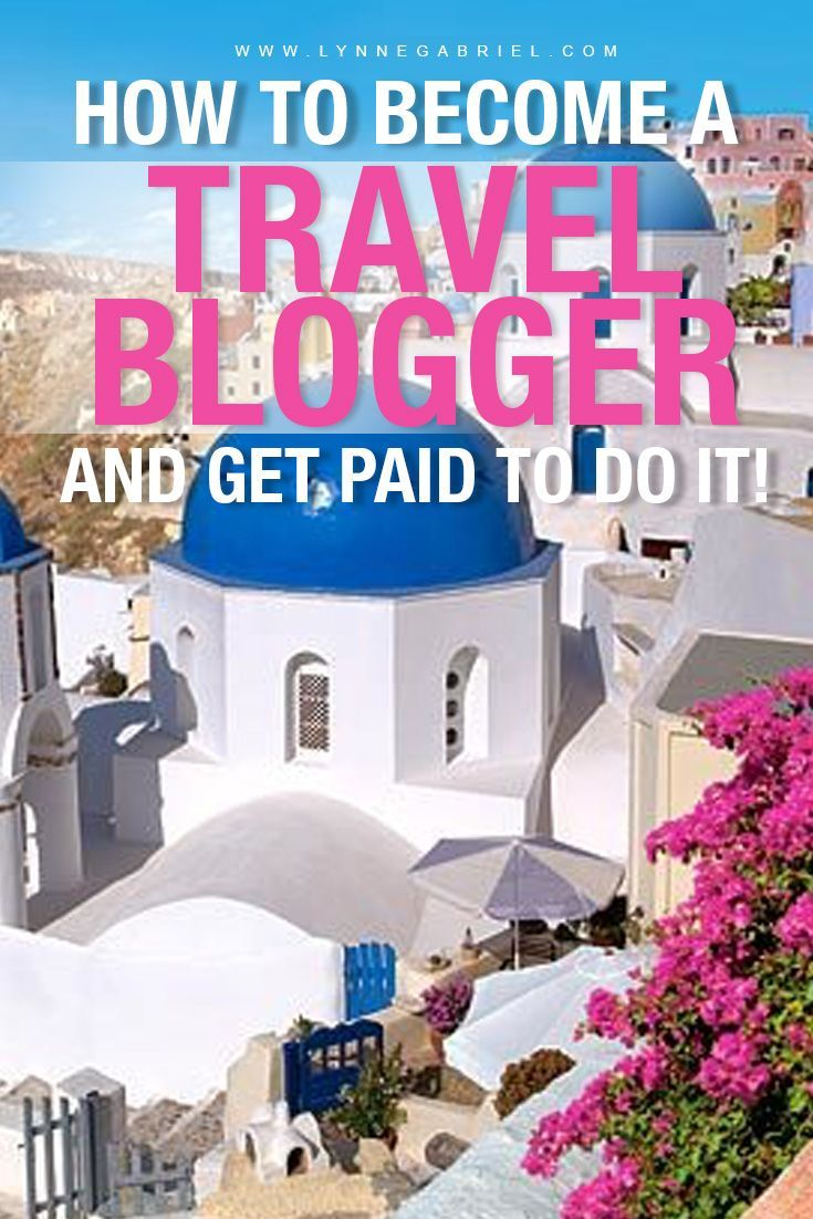 How to Become a Travel Blogger and Get Paid to Travel #articlesblog
