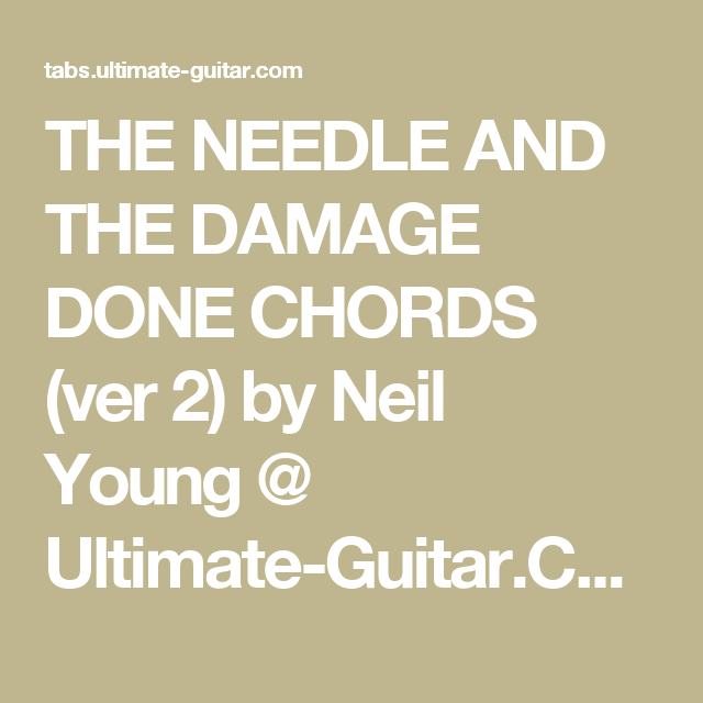 The Needle And The Damage Done Chords Ver 2 By Neil Young