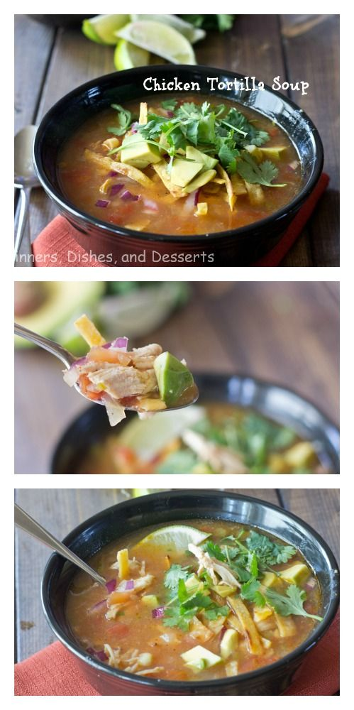 Chicken Tortilla Soup - great way to warm up with a hearty soup