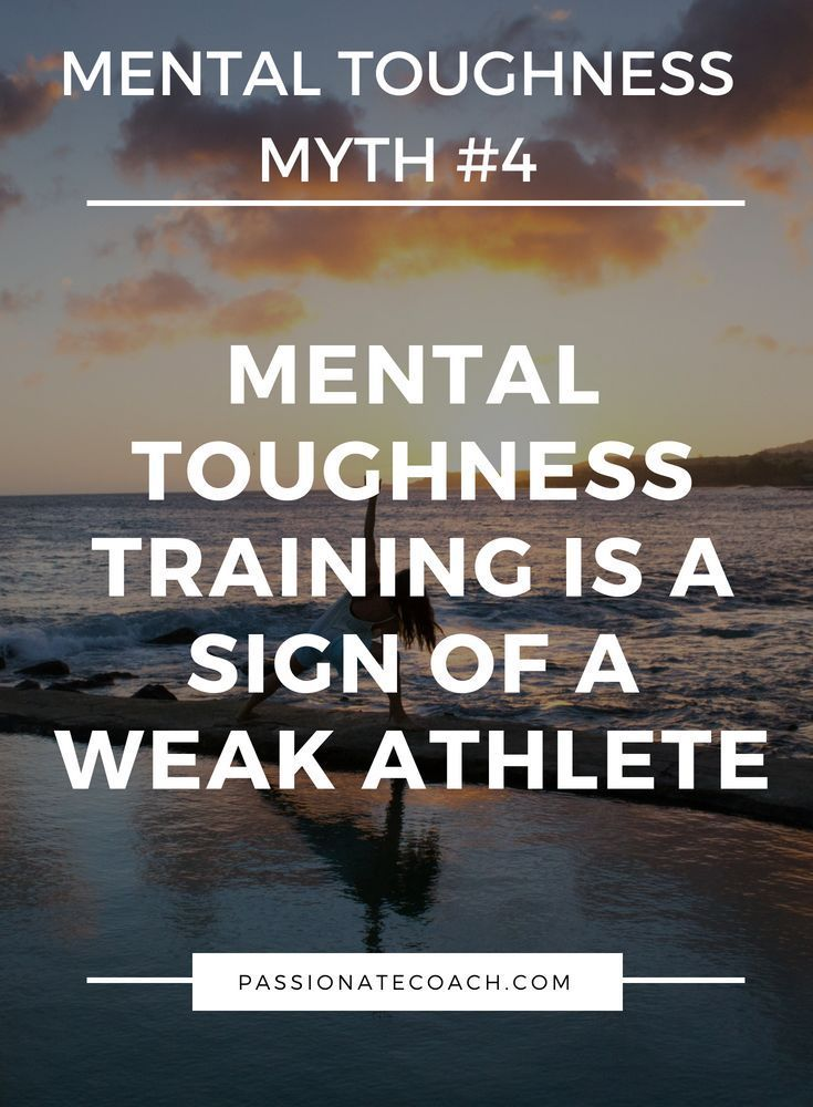 4 Mental Toughness Myths Holding You Back From Your Peak