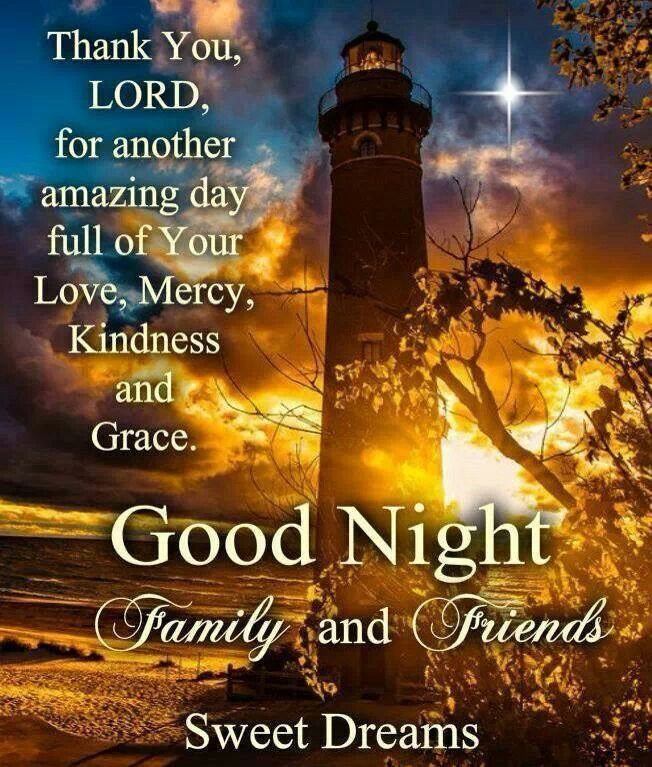 Thank You Lord For Another Amazing Day Goodnight God Lord Thankful