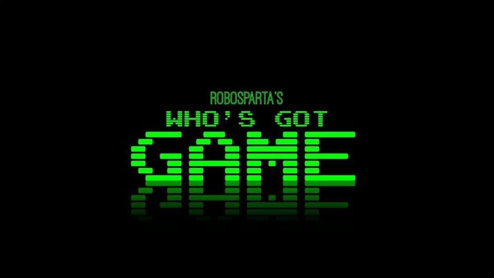 the title card for our new film who s got game coming to youtube
