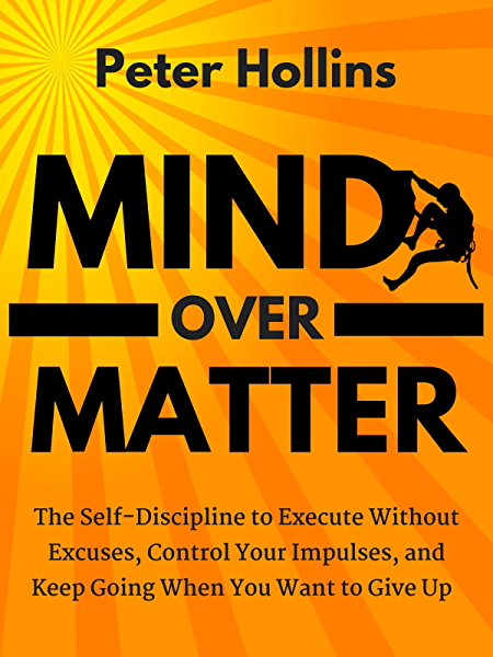 Amazon Com How To Change Your Life In The Next 15 Minutes Self Help 101 Ebook Rahul Mind Over Matter Self Discipline Business Books Worth Reading