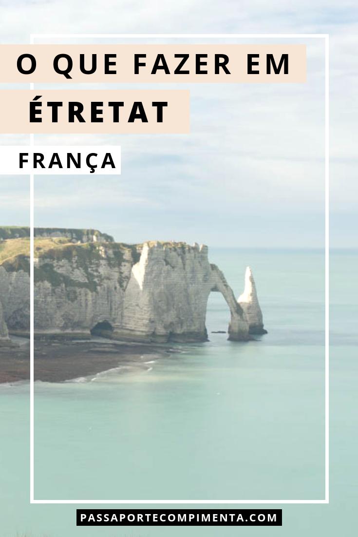 étretat é Uma Antiga Vila De Pescadores Na Normandia Próxima De Le Havre é Possível Fazer Um Bate Volta A Cidade é Muito Conhec Viagens Viagem Viagem Turismo