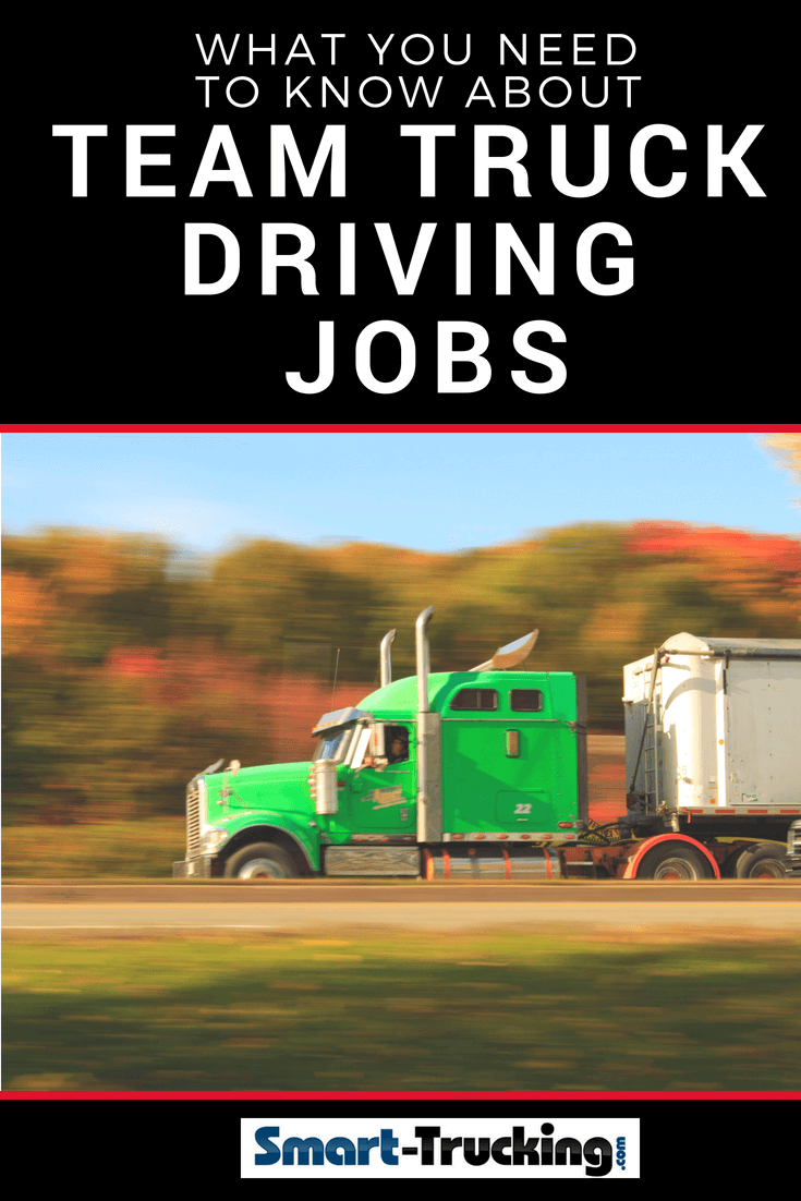 What You Need to Know About Team Truck Driving Jobs