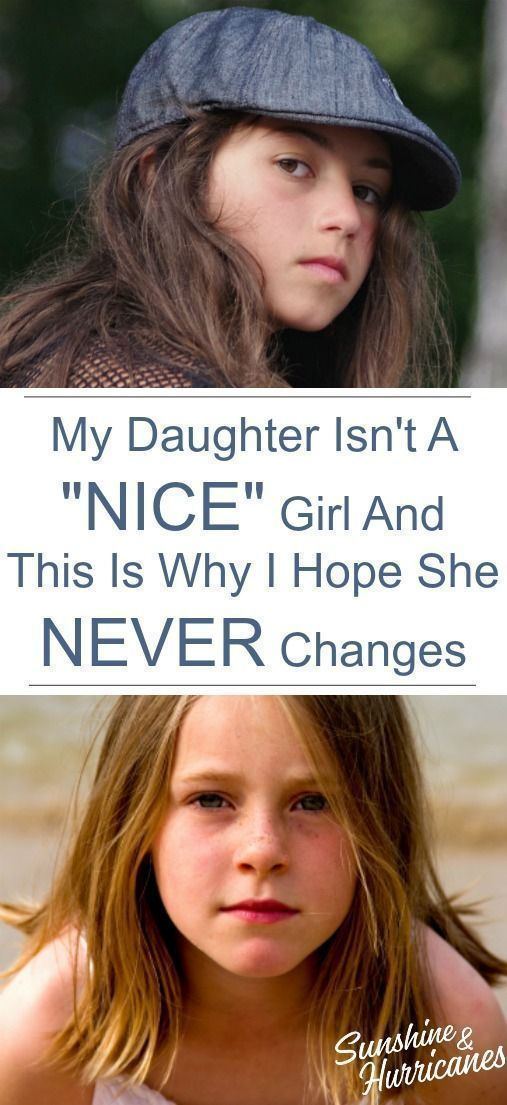 """Photo of My Daughter Isn't A """"Nice"""" Girl And This Is Why I Hope She Never Changes"""