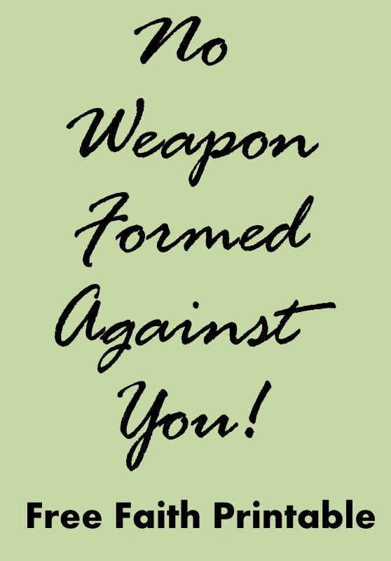 No Weapon Formed Against You! Free FAITH Printable {Trophy Mom} @HolySpiritLedHomeschooling.net
