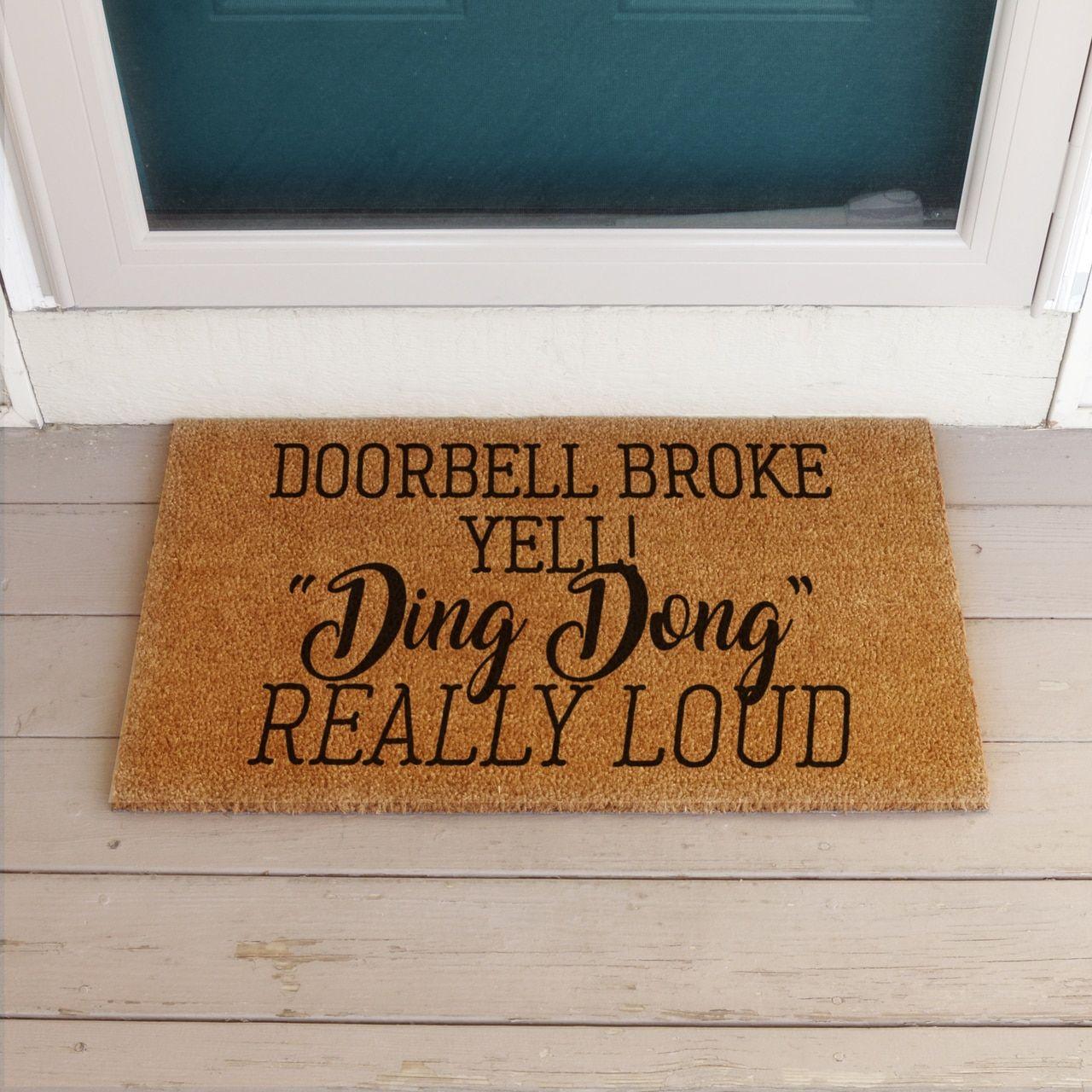 Doorbell Broken Yell Ding Dong Funny Doormat Doormat Frontporch