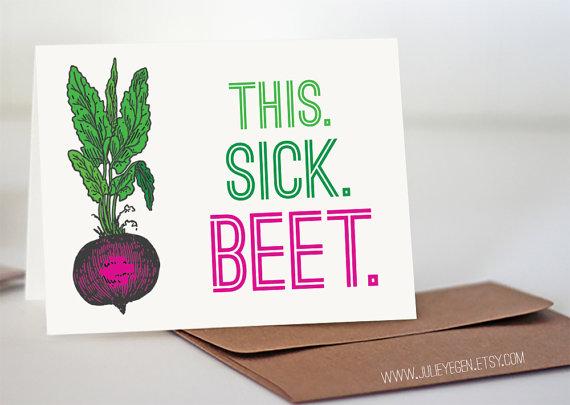 Birthday card this sick beet print line pinterest sick birthday card this sick beet bookmarktalkfo Choice Image
