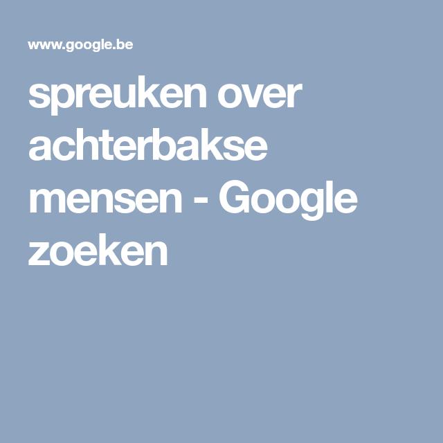spreuken achterbaks spreuken over achterbakse mensen   Google zoeken | Achterbaks spreuken achterbaks