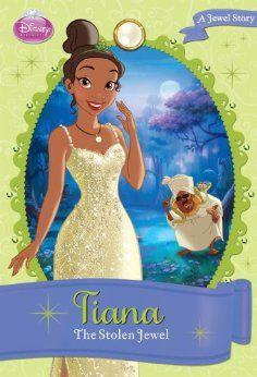 Disney Princess Tiana The Stolen Jewel Chapter Book