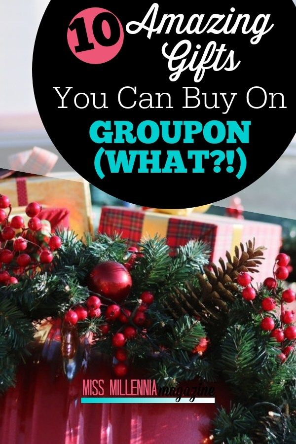 Top 10 Awesome Gifts on Groupon to Purchase | Best gifts ...