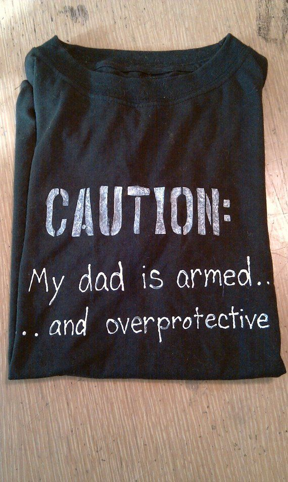 ad1acf42 Over-protective dad t-shirt | Products in 2019 | Shirts, T shirt, Dads