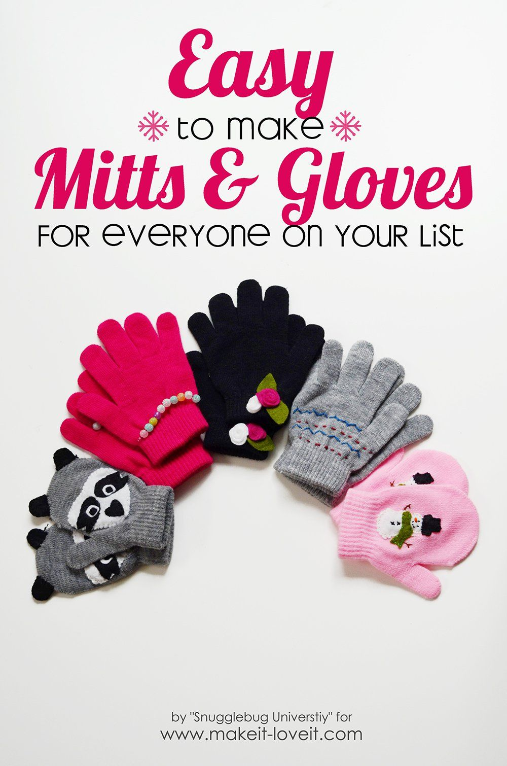Easy to Make Mittens and Gloves...for everyone on your list! | Make ...