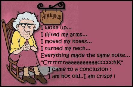 The Joke Never Stop Even When You Grow Old Funny Good Morning Quotes Morning Quotes Funny Good Morning Quotes
