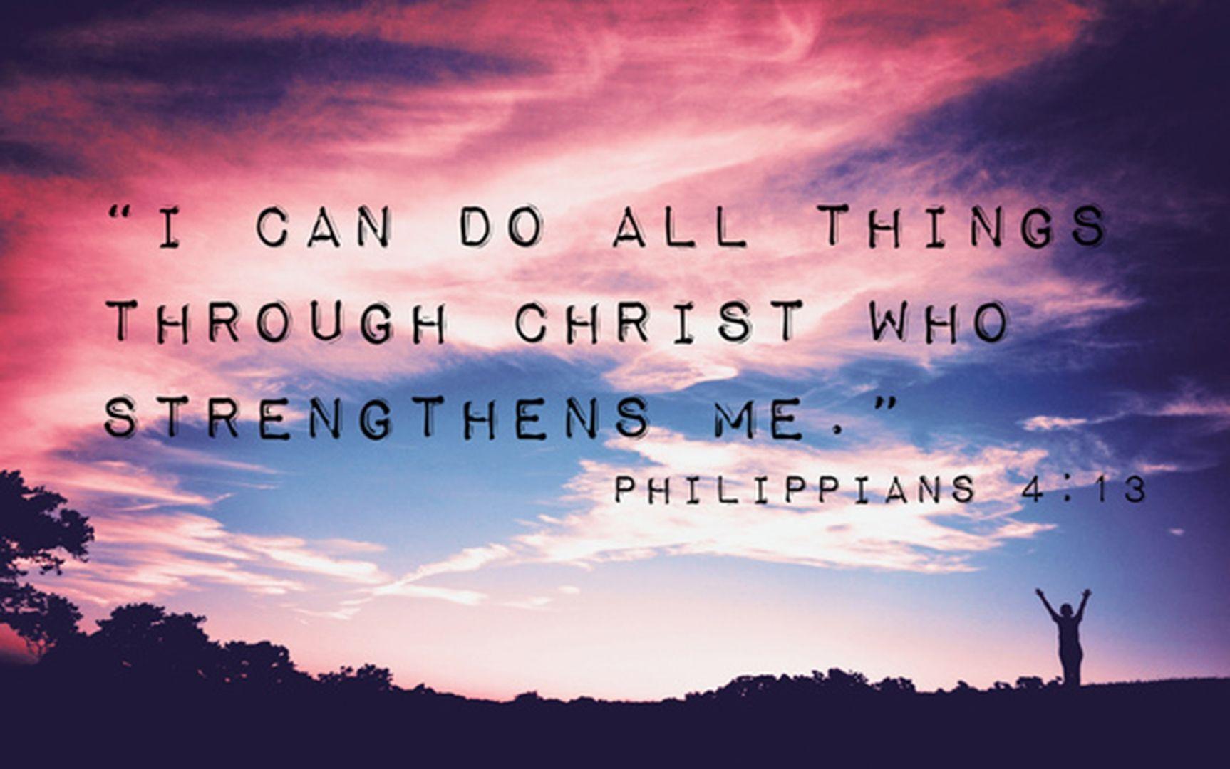 Philippians 4 13 Jpg 1726 1080 Philippians Verses Wallpaper Bible Verse Wallpaper