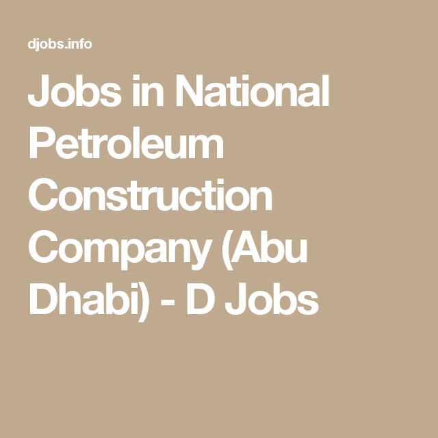 Jobs in National Petroleum Construction Company (Abu Dhabi
