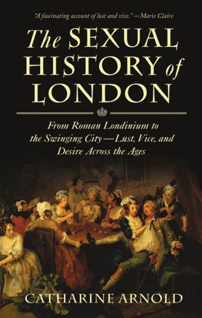 If Paris is the city of love, then London is the city of lust. From the bath houses of Roman Londinium to the sexual underground of the twentieth century and...
