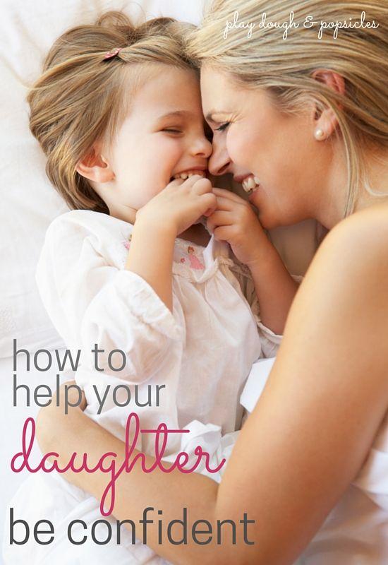 Vahvista tyttäresi itseluottamusta