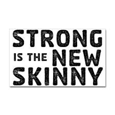 Strong is the New Skinny Sticker (Rectangle) for