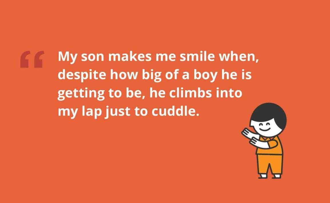 My Son Makes Me Smile When Despite How Big Of A Boy He Is Getting To Be He Climbs Into My Lap In 2020 Parents Quotes Funny Mother Son Quotes Son Quotes