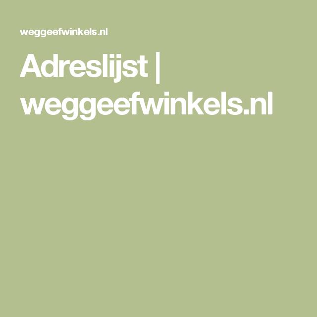 Adreslijst | weggeefwinkels.nl