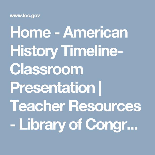 home american history timeline classroom presentation teacher
