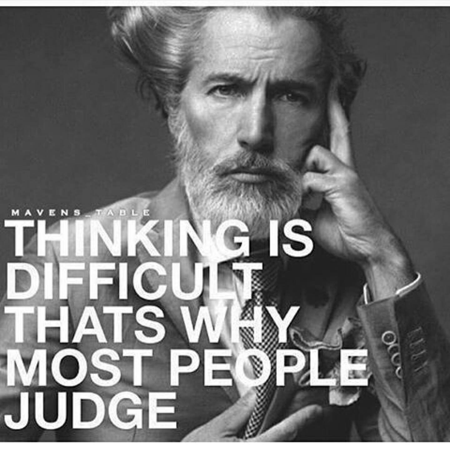thinking is difficult that is why most people judge #reminder