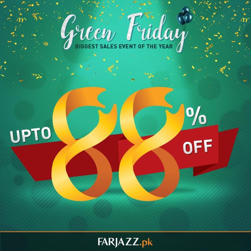 4cfa0da8ad4b9 Farjazz.pk is bringing 88% OFF Black Friday discounts & deals this November  as Green Friday only in Pakistan. Prepare your shopping list for this huge  ...