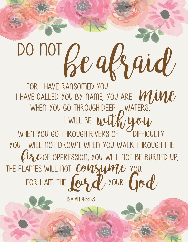 Do not be afraid- Art Print, Instant Download, Inspirational, Scripture, Isaiah 43