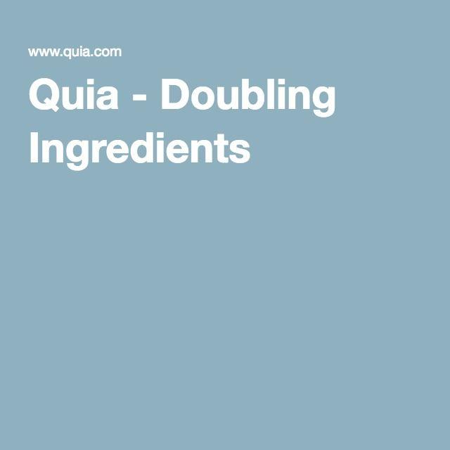 Quia - Doubling Ingredients