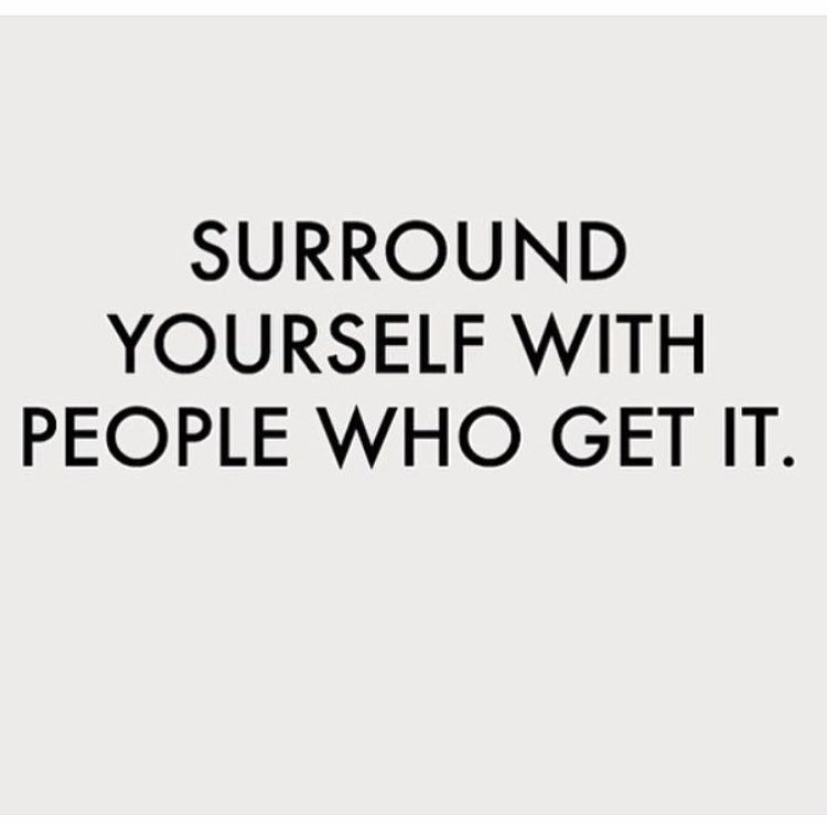 Mondaymemo rg ascotandhart beliefs pinterest empowered women surround yourself with people who get it solutioingenieria Gallery