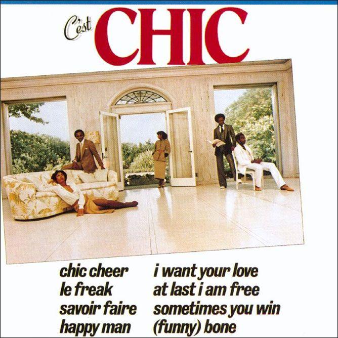 C Est Chic Album Cover With Images Le Freak Chic I Want You