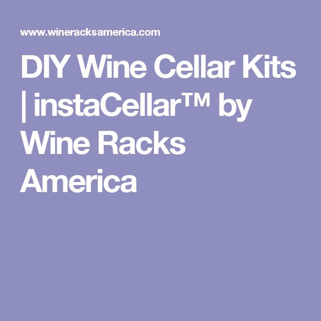 DIY Wine Cellar Kits | instaCellar™ by Wine Racks America