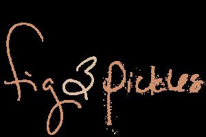 Fig & Pickles Blog