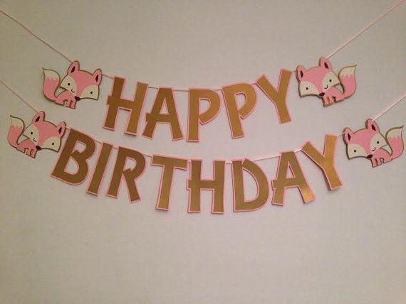This adorable Fox Party Banner is perfect for any little girls birthday party! Each Fox measures appx 4.5 H and the letters measures appx 5