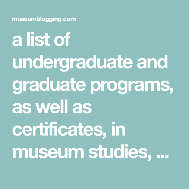 A List Of Undergraduate And Graduate Programs, As Well As
