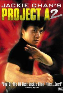 Project A Part Ii 1987 Poster Jackie Chan Jackie Chan Movies Action Movies