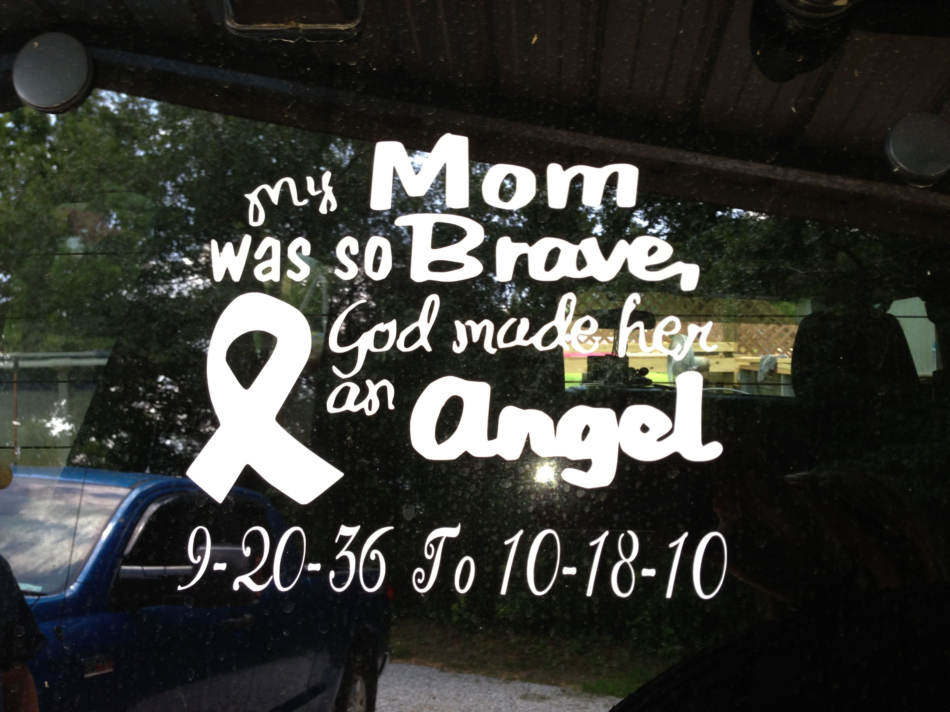 I Had To Make This Decal In Memory Of My Mother My Designs - How to make car decals with cricut explore