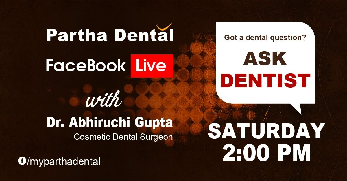 Facebook Live Event at Partha Dental Clinic with Dr